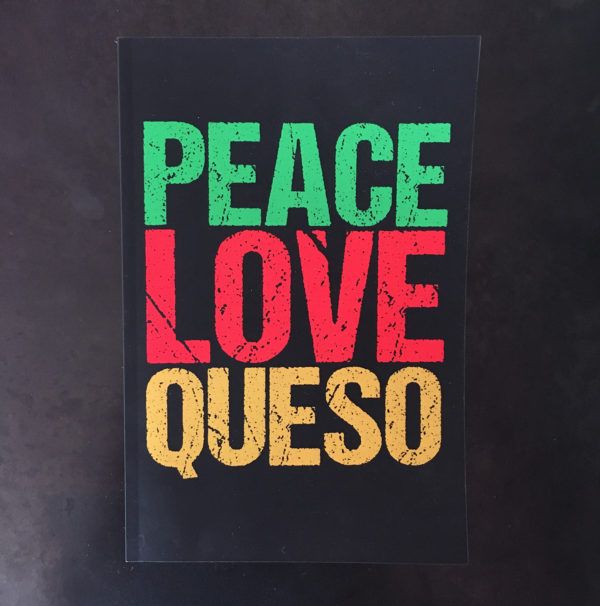 Peace Love Queso Journal